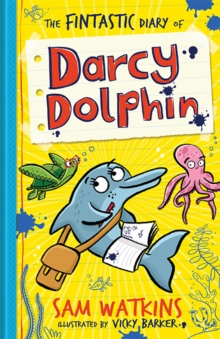 The Fintastic Diary of Darcy Dolphin, Paperback Book