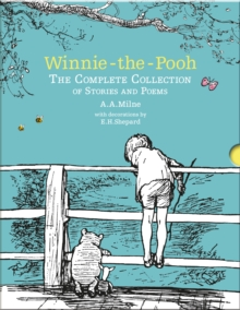 Winnie-the-Pooh: The Complete Collection of Stories and Poems, Hardback