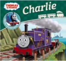 Thomas & Friends: Charlie, Paperback