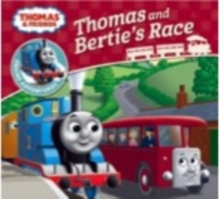 Thomas & Friends: Thomas and Bertie's Race, Paperback Book