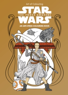Star Wars Art of Colouring the Force Awakens, Paperback Book