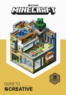 Minecraft Guide to Creative : An Official Minecraft Book from Mojang, Hardback Book