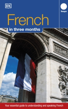 Hugo in Three Months: French : Your Essential Guide to Understanding and Speaking French, Paperback Book