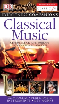 Eyewitness Companions: Classical Music, Paperback