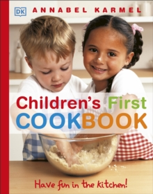 Children's First Cookbook : Have Fun in the Kitchen!, Hardback