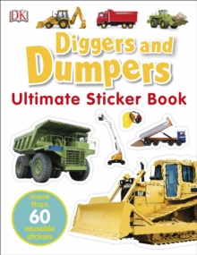 Diggers and Dumpers Ultimate Sticker Book, Paperback