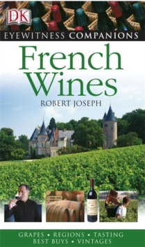 Eyewitness Companions: French Wine, Paperback