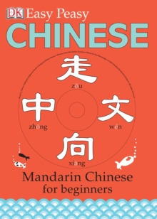 Easy-peasy Chinese : Mandarin Chinese for Beginners, Hardback