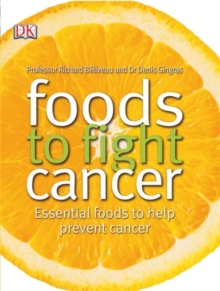 Foods to Fight Cancer, Paperback Book