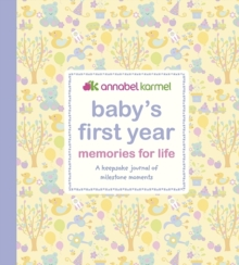 Baby's First Year - Memories for   Life : A Keepsake Journal of Milestone Moments, Hardback Book