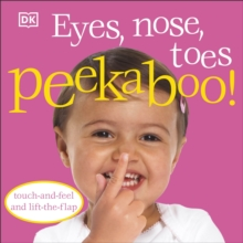 Eyes, Nose, Toes Peekaboo!, Board book Book