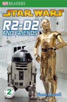 Star Wars R2-D2 and Friends, Paperback