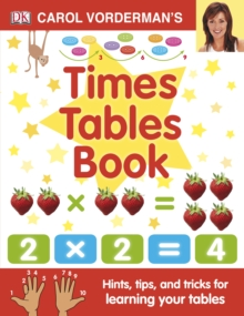 Carol Vorderman's Times Tables Book, Hardback