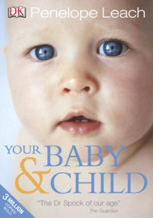 Your Baby and Child, Paperback