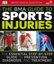The BMA Guide to Sport Injuries, Paperback
