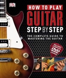 How to Play Guitar Step by Step, Hardback