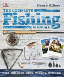 The Complete Fishing Manual, Hardback
