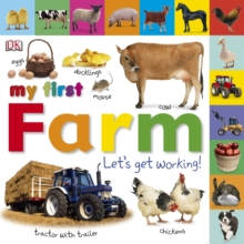 My First Farm Let's Get Working, Board book