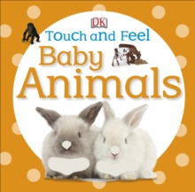 Baby Touch And Feel: Baby Animals, Board book Book