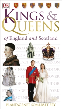 Kings & Queens of England and Scotland, Paperback