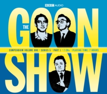 "The ""Goon Show"" Compendium : v. 1, CD-Audio Book"