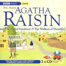 Agatha Raisin: The Potted Gardener and the Walkers of Dembley : v. 2, CD-Audio