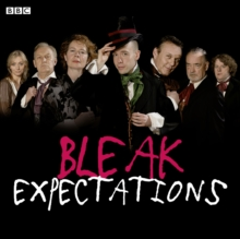 Bleak Expectations : The Complete First Series, CD-Audio