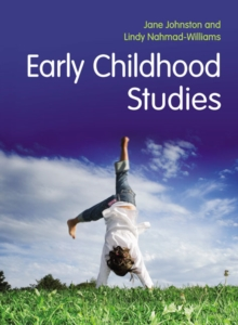 Early Childhood Studies : Principles and Practice, Paperback Book