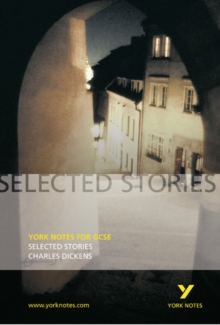 Selected Stories of Charles Dickens: York Notes for GCSE, Paperback