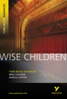 Wise Children: York Notes Advanced, Paperback