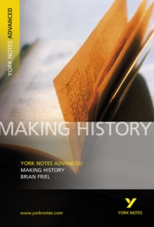 Making History: York Notes Advanced, Paperback