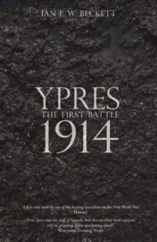 Ypres : The First Battle, Paperback