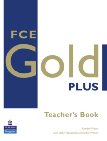 FCE Gold Plus : Teachers Resource Book, Paperback