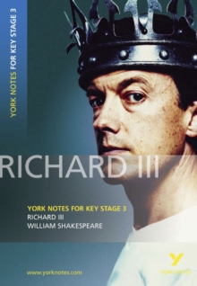 """Richard III"" : York Notes for KS3 Shakespeare, Paperback"