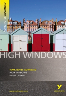High Windows: York Notes Advanced, Paperback