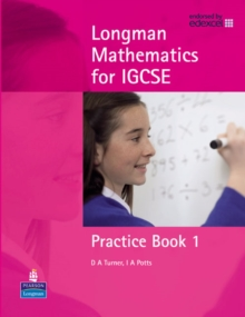 Longman Mathematics for IGCSE : Practice Book Bk. 1, Paperback