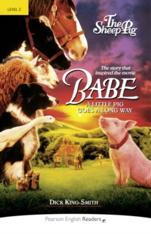 The Babe-Sheep Pig : Level 2, Paperback