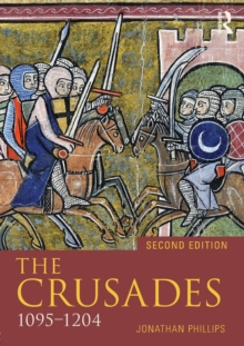 The Crusades, 1095- 1204, Paperback