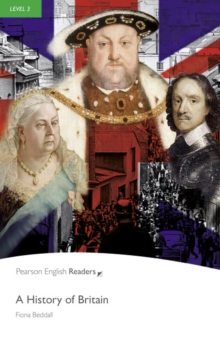 A History of Britain : Level 3, Paperback