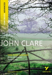 Selected Poems of John Clare: York Notes Advanced, Paperback
