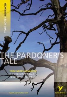 The Pardoner's Tale: York Notes Advanced, Paperback