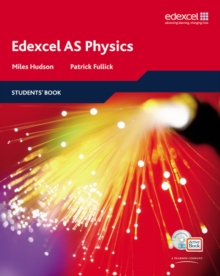 Edexcel A Level Science: AS Physics : Students' Book with ActiveBook, Mixed media product