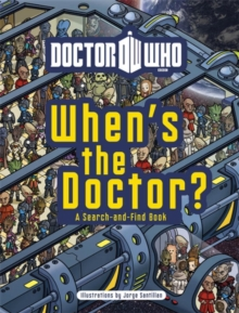 Doctor Who: When's the Doctor?, Hardback Book