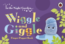 In the Night Garden: Wiggle and Giggle Finger Puppet Book, Board book Book