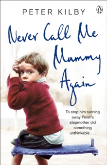 Never Call Me Mummy Again, Paperback