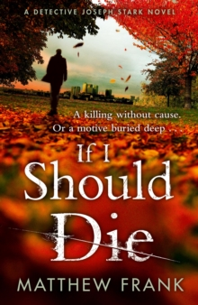 If I Should Die, Hardback