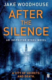 After the Silence : Inspector Rykel Book 1, Paperback