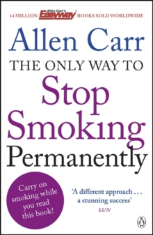 The Only Way To Stop Smoking Permanently,, Paperback Book