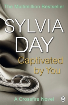 Captivated by You : A Crossfire Novel, Paperback
