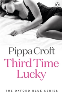Third Time Lucky: The Oxford Blue Series Book 3, Paperback Book